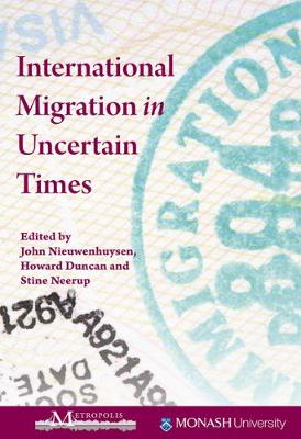 International Migration in Uncertain Times - Queen's Policy Studies Series (Paperback)