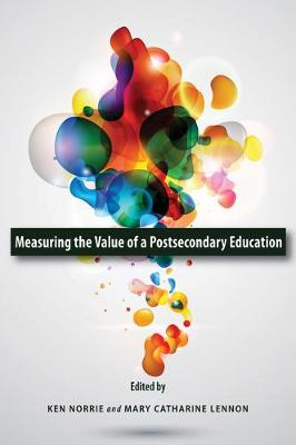 Measuring the Value of a Postsecondary Education - Queen's Policy Studies Series (Paperback)