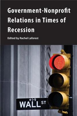 Government-Nonprofit Relations in Times of Recession - Queen's Policy Studies Series (Paperback)