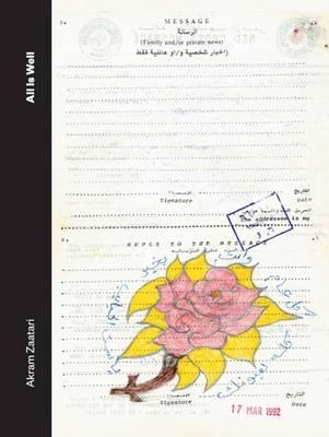 Akram Zataari: All is Well (Hardback)