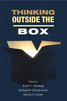 Thinking Outside the Box: Innovation in Policy Ideas - Queen's Policy Studies Series (Paperback)