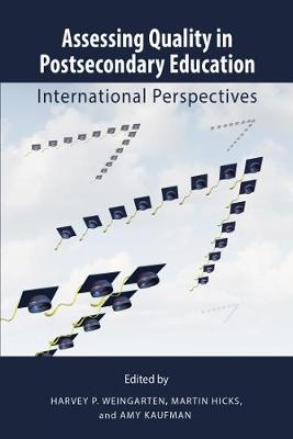 Assessing Quality in Postsecondary Education: International Perspectives - Queen's Policy Studies Series (Paperback)