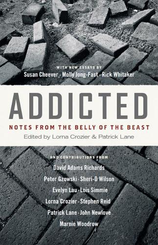 Addicted: Notes from the Belly of the Beast (Paperback)
