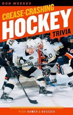 Crease-Crashing Hockey Trivia (Paperback)