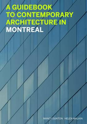 Guidebook to Contemporary Architecture in Montreal (Paperback)