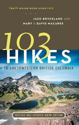 103 Hikes in Southwestern British Columbia (Paperback)