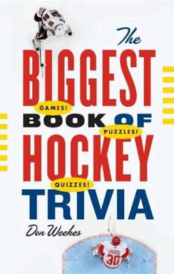 The Biggest Book of Hockey Trivia (Paperback)