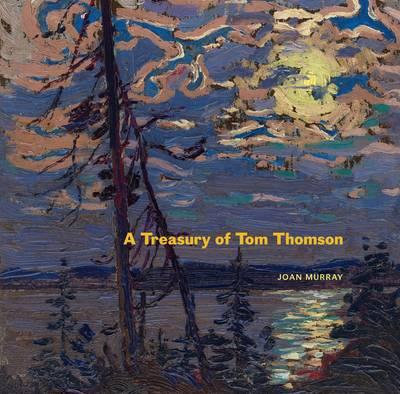 A Treasury of Tom Thomson (Paperback)