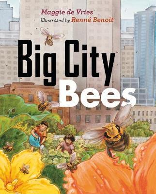 Big City Bees (Hardback)