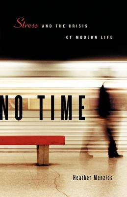 No Time: Stress and the Crisis of Modern Life (Paperback)