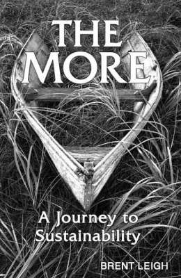 The More: A Journey to Sustainability (Paperback)