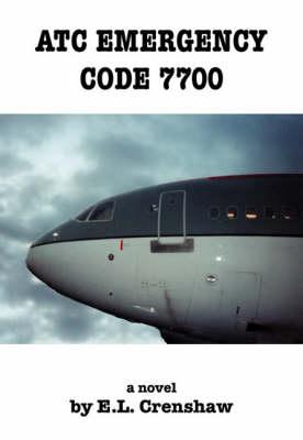 ATC Emergency Code 7700 (Paperback)