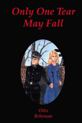 Only One Tear May Fall (Paperback)