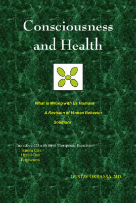 Consciousness and Health (Paperback)