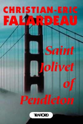 Saint- Jolivet of Pendleton (Paperback)