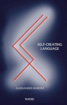 Self-Creating Language (Paperback)