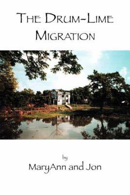 The Drum-Lime Migration (Paperback)