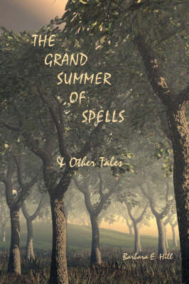 The Grand Summer of Spells and Other Tales (Paperback)