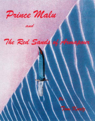 Prince Malu and the Red Sands of Armapour (Paperback)