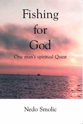 Fishing for God: One Man's Spiritual Quest (Paperback)