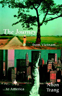The Journey from Vietnam to America (Paperback)