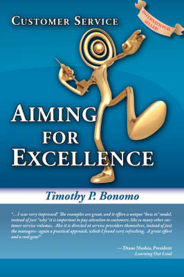 Customer Service: Aiming for Excellence (Paperback)