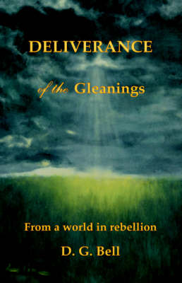 Deliverance of the Gleanings (Paperback)