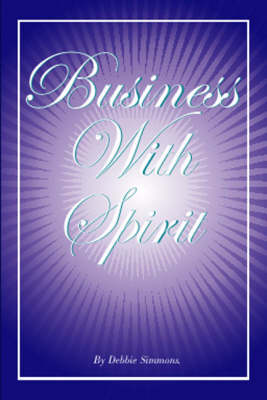 Business with Spirit (Paperback)
