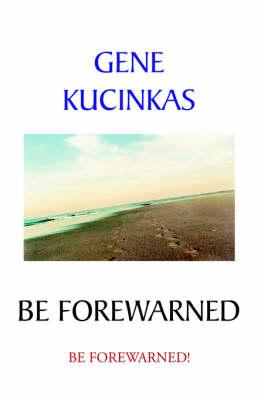 Be Forewarned (Paperback)