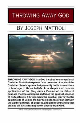 Throwing away God (Paperback)