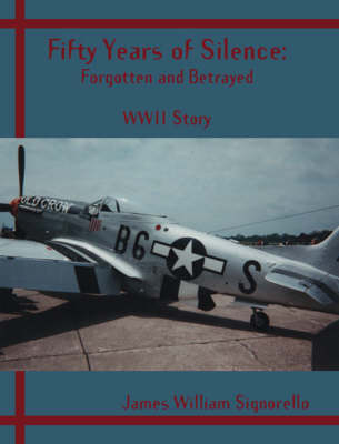 Fifty Years of Silence: Forgotten and Betrayed (Paperback)