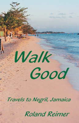 Walk Good (Paperback)