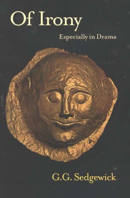 Of Irony: Especially in Drama (Paperback)