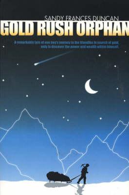 Gold Rush Orphan (Paperback)