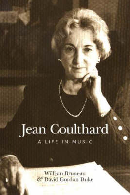Jean Coulthard: A Life in Music (Paperback)