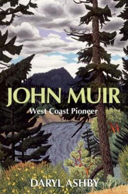 John Muir: West Coast Pioneer (Paperback)