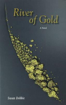 River of Gold: A Novel (Paperback)