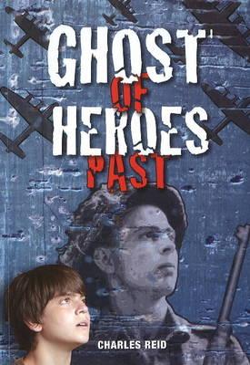 Ghosts of Heroes Past (Paperback)