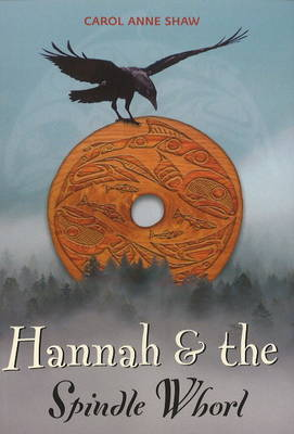 Hannah & the Spindle Whorl (Paperback)