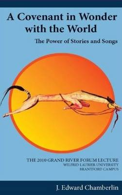 Covenant in Wonder with the World: The Power of Stories & Songs (Paperback)