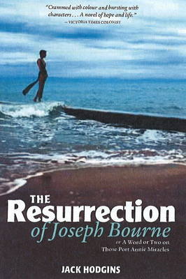 Resurrection of Joseph Bourne: Or a Word or Two on Those Port Annie Miracles (Paperback)