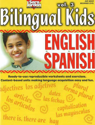 Bilingual Kids, English-Spanish, Resource Book: v. 3 - Bilingual Kids S. (Paperback)