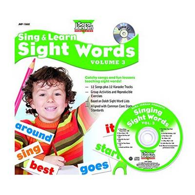 Sing & Learn Sight Words: Volume 3