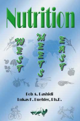 Nutrition: West Meets East (Paperback)