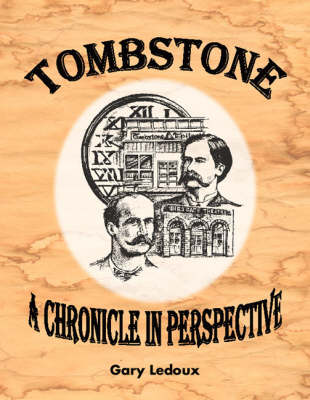 Tombstone: a Chronicle in Perspective (Paperback)