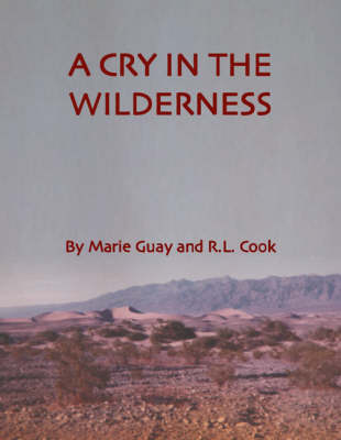 A Cry in the Wilderness (Paperback)