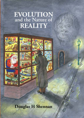 Evolution and the Nature of Reality (Paperback)