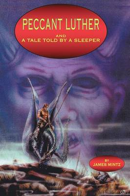 Peccant Luther and a Tale Told by a Sleeper (Paperback)