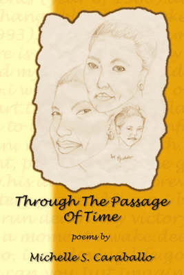 Through the Passage of Time (Paperback)