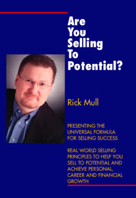 Are You Selling to Potential? (Paperback)
